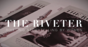 'The Riveter Magazine' Is The Millennial Feminist Publication We Have Been Waiting For