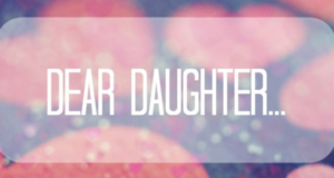A Letter To My Future Daughter: I Will Teach You How To Be A Strong Woman