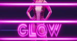 FEMINIST FRIDAY: Netflix's New Wrestling Series 'GLOW' & Youtuber Documents Her Repro Health Journey