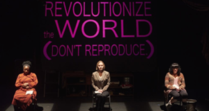 FEMINIST FRIDAY: Three Theater Productions Setting The Stage For A Feminist Revolution