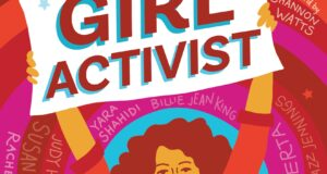 'Girl Activist' Book Celebrates 42 Iconic Women & Encourages Young Girls To Change The World