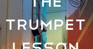 Novel 'The Trumpet Lesson' Explores How Societal Attitudes About Teen Pregnancy, Race, & Adoption Affect Personal Integrity