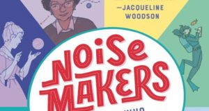 "New Book Celebrates ""Noisemakers: 25 Women Who Raised Their Voices & Changed the World"""