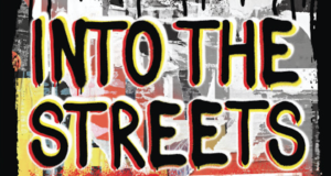 "Explore The Historic Protests That Paved The Way For Protestors Today  In New YA Book ""Into The Streets"""