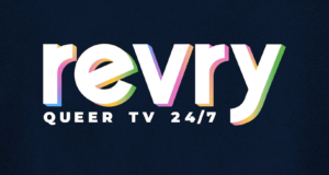 Revry TV Serving Up All The Queer Content You Need During Pride Month And Beyond