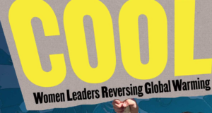 'COOL': The First Book Documenting The Work Of Global Female Climate Leaders